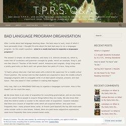 Bad Language Program Organisation