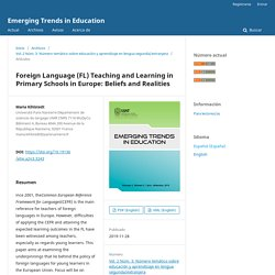Foreign Language (FL) Teaching and Learning in Primary Schools in Europe: Beliefs and Realities
