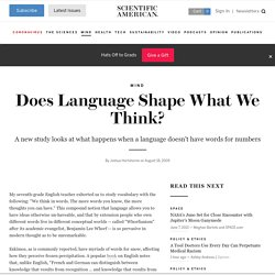 Does Language Shape What We Think?