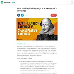 How the English Language is Shakespeare's Language ...