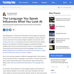 The Language You Speak Influences What You Look At