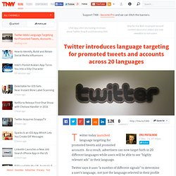 Twitter Adds Language Targeting for Promoted Tweets, Accounts
