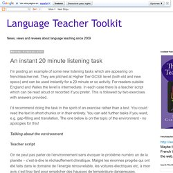 Language Teacher Toolkit: An instant 20 minute listening task