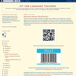 ICT for Language Teachers: QR codes in education: Why all the fuss?