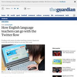 How English language teachers can go with the Twitter flow