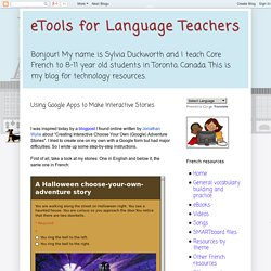 eTools for Language Teachers: Using Google Apps to Make Interactive Stories