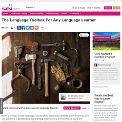 The Language Toolbox For Any Language Learner - English learning article