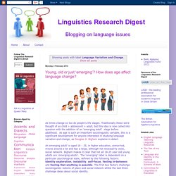 Linguistics Research Digest: Language Variation and Change