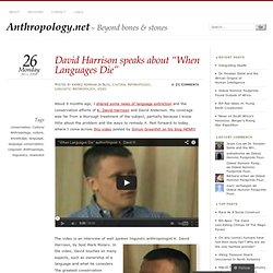 "David Harrison speaks about ""When Languages Die"""