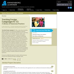 Resource: Teaching Foreign Languages K-12: A Library of Classroom Practices