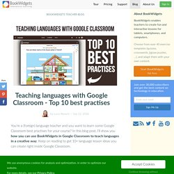 Teaching languages with Google Classroom - Top 10 best practises
