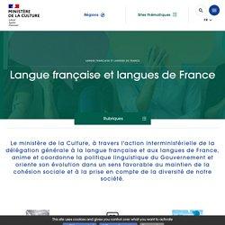 Langue française et langues de France - Ministère de la Culture