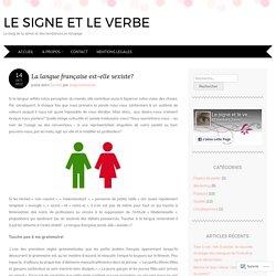 La langue française est-elle sexiste?