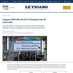 Langue officielle des JO, le français mis de côté à Rio