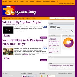 Jelly | Languedoc Jelly - coworking events in Languedoc-Roussillon France