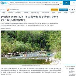 Evasion en Hérault : la Vallée de la Buèges, perle du Haut-Languedoc