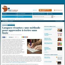 Langues vivantes : une méthode pour apprendre à écrire sans faute