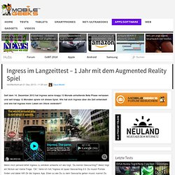 Ingress im Langzeittest – 1 Jahr mit dem Augmented Reality Spiel
