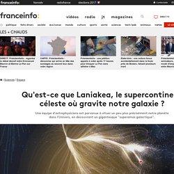 Qu'est-ce que Laniakea, le supercontinent céleste où gravite notre galaxie ?