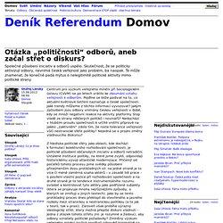 """Ondřej Lánský: Otázka """"političnosti"""" odborů, aneb začal střet o diskurs?"""