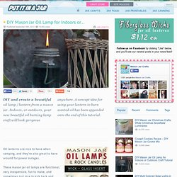 DIY Crafts - Mason Jar Oil Lamp