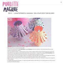 lanternes kawai en papier origami - Poulette Magique