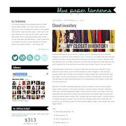 Blue Paper Lanterns: Closet inventory