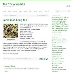 Lanxi Mao Feng tea