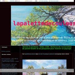 Vidéo 1288 : Richesse de l'association du pastel tendre et du panpastel pour réaliser un paysage. - lapalettedecouleurs