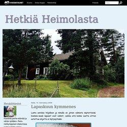 Lapaskuun kymmenes - Hetkiä Heimolasta - Vuodatus.net