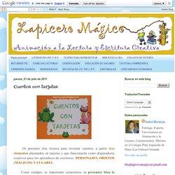 LAPICERO MÁGICO: Cuentos con tarjetas