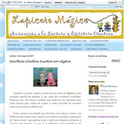 LAPICERO MÁGICO: Escritura Creativa: Cuentos con objetos