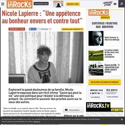 """Nicole Lapierre : """"Une appétence au bonheur envers et contre tout"""""""