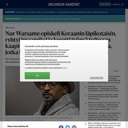 Nur Warsame opiskeli Koraanin läpikotaisin, ryhtyi imaamiksi ja lopetti työnsä tultuaan kaapista – Nyt hän auttaa muita muslimeja, jotka kipuilevat seksuaalisuutensa kanssa - Ulkomaat