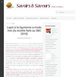 Lapin à la ligurienne a modo mio (la recette faite au SBC 2010)