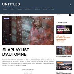 #LaPlaylist d'automne - UNTITLED
