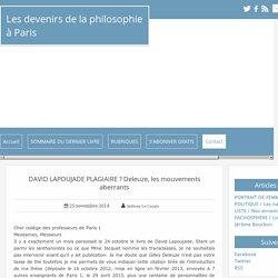 DAVID LAPOUJADE PLAGIAIRE ? Lettre aux professeurs de Paris 1 - Les devenirs de la philosophie à Paris 8