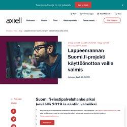 Lappeenrannan Suomi.fi-projekti käyttöönottoa vaille valmis - Axiell Finland
