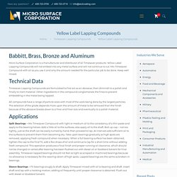 Yellow label lapping compounds - Micro Surface Corporation