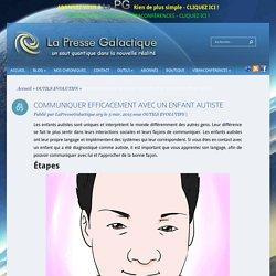 COMMUNIQUER EFFICACEMENT AVEC UN ENFANT AUTISTE