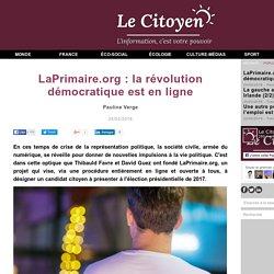 LaPrimaire.org : la révolution démocratique est en ligne