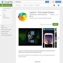 Time Lapse Camera – Applications Android sur GooglePlay