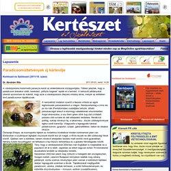 Kertészet és Szőlészet - A szakma legrégebbi hetilapja.