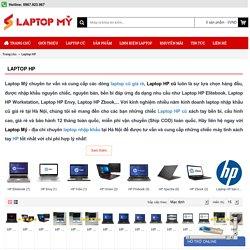 Laptop Mỹ bán Laptop HP cũ giá rẻ bảo hành 12 tháng Hà Nội