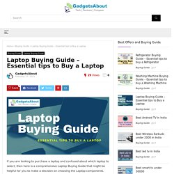 Laptop Buying Guide - Essential tips to Buy a Laptop - March 2021
