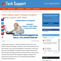 Best Laptop repair company Gurgaon (Apple, Lenovo, Dell, Acer)