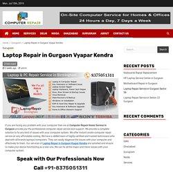 Laptop Repair in Gurgaon Vyapar Kendra
