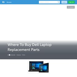 Where To Buy Dell Laptop Replacement Parts