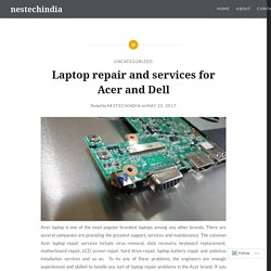 Laptop repair and services for Acer and Dell – nestechindia