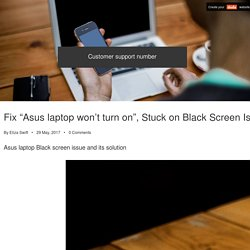 "Fix ""Asus laptop won't turn on"", Stuck on Black Screen Issues"